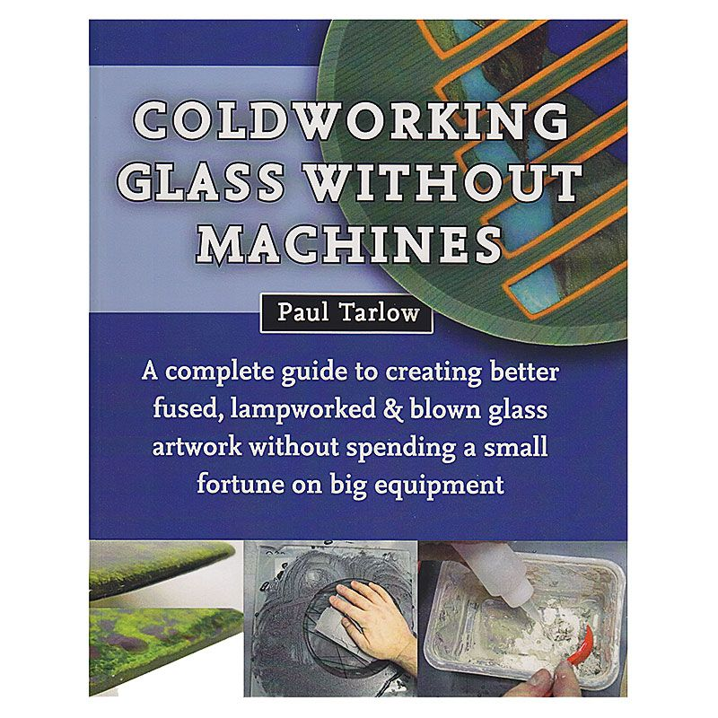 Coldworking Without Machines by Paul Tarlow